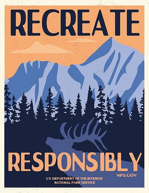 A reminder from the NPS to recreate responsibly